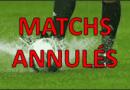 Annulations des matchs