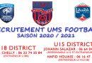 RECRUTEMENT UMS FOOT CATÉGORIE U15 & U 18 DISTRICT 2020/2021 ……